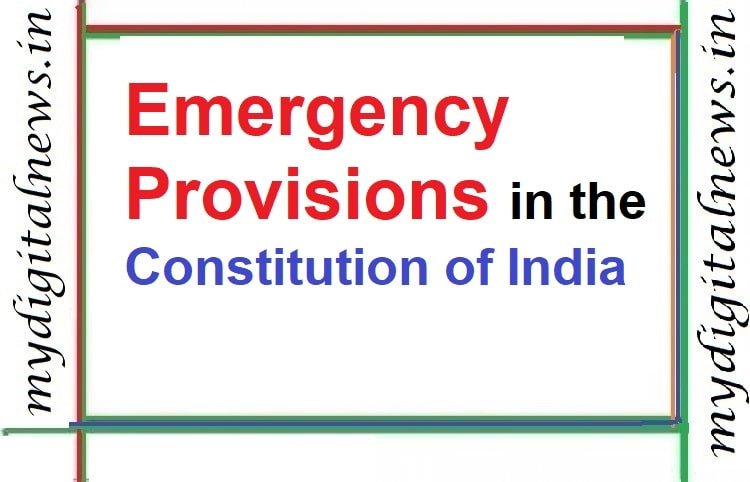 Emergency Provisions in the Constitution of India
