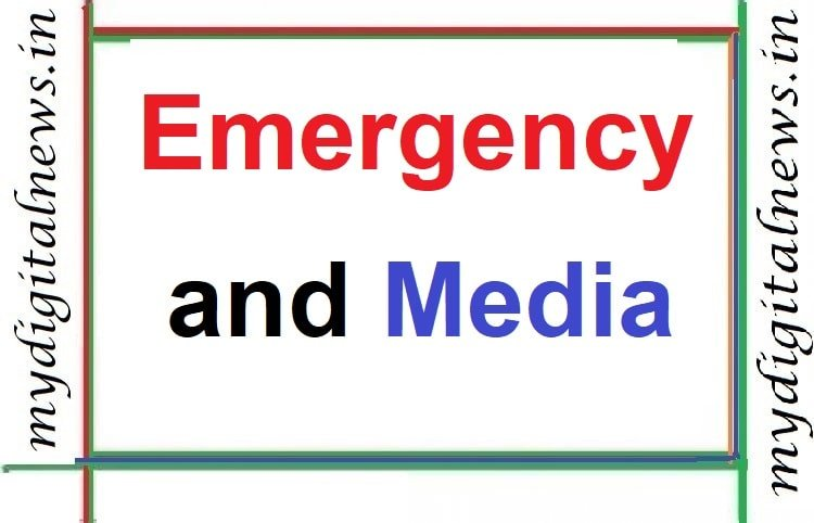 Emergency and Media