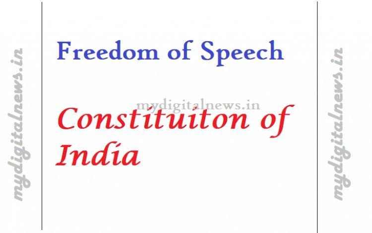 Freedom of Speech Constituiton of India