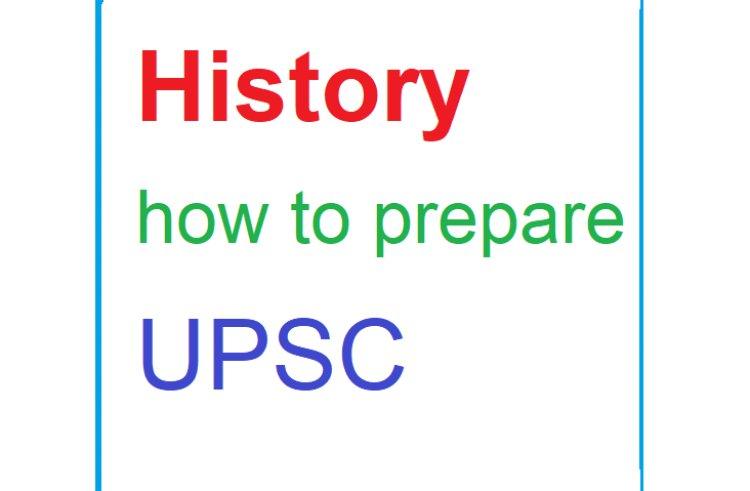 History -how to prepare -UPSC