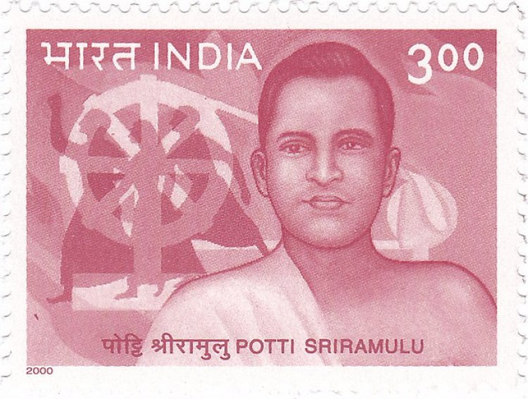 Potti Sreeramulu 16 March 1901 – 15 December 1952