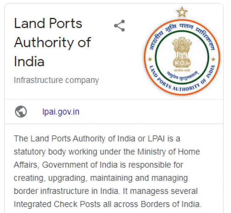 "Interesting facts about ""Land Ports Authority of India""-LPAI"