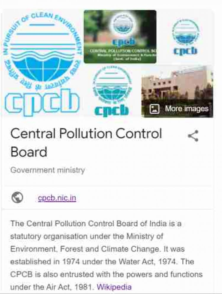 Every thing need to know about the Central Pollution Control Board (CPCB)