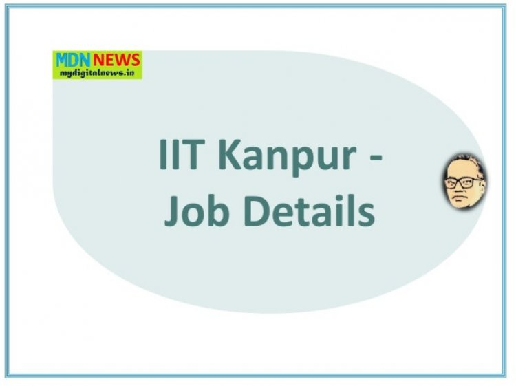 IIT Kanpur invites application for the position Assistant Project Manager: 2021 july- Aug.