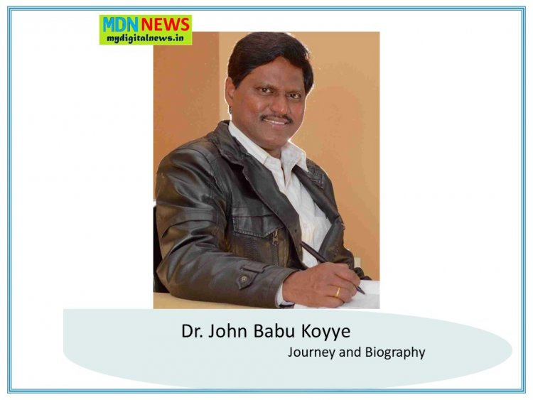 Dr. John Babu Koyye: Journey and Biography
