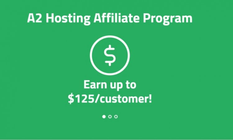 Getting Started with A2hosting Affiliate: High paid Affiliate
