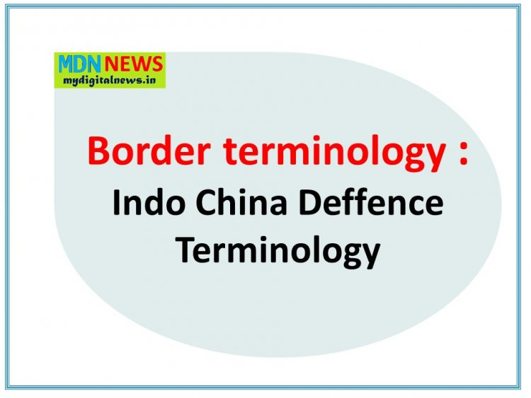 Border terminology - Indo China Deffence Terminology