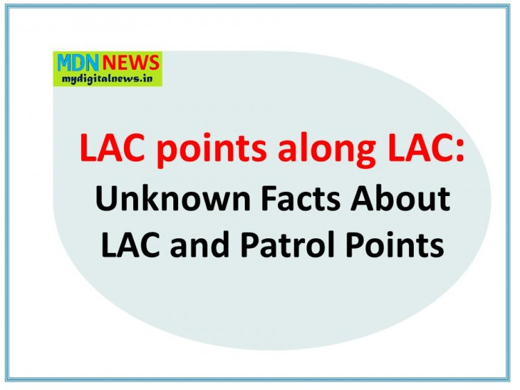 Unknown Facts About LAC and Patrol Points Where are Our Soldiers in LAC ?