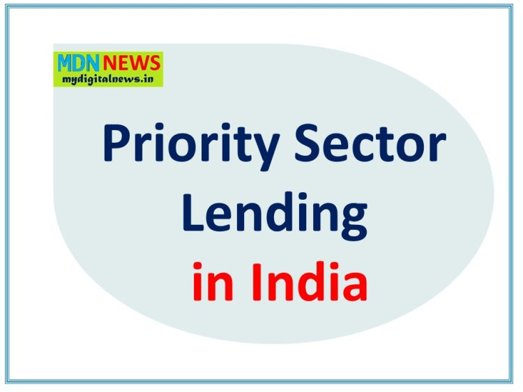 Interesting Facts about the Restructuring Priority Sector Lending in India